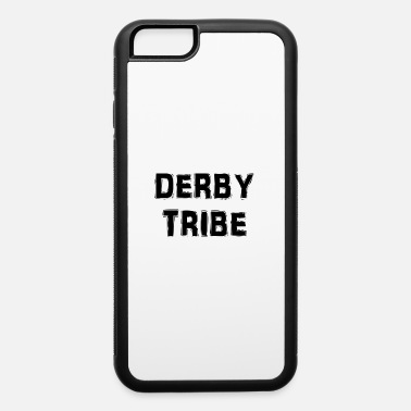 Derby Derby Tribe - iPhone 6 Case