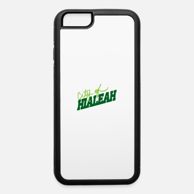 Tome213 Hialeah shirt green version - iPhone 6 Case