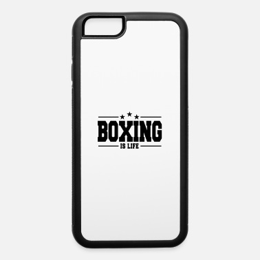 Boxeo boxing is life 1 - iPhone 6 Case