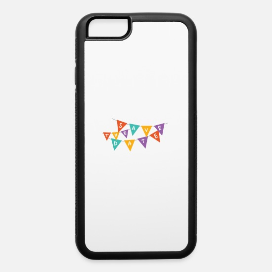 Date iPhone Cases - save the date - iPhone 6 Case white/black