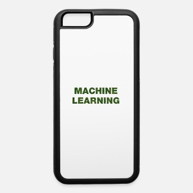 Learning Machine Learning - iPhone 6 Case