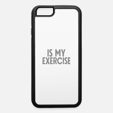 Exercise Is my Exercise - iPhone 6/6s Rubber Case