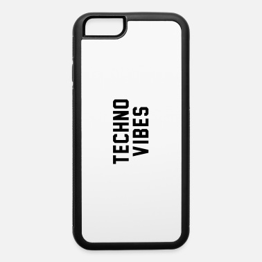 Techno Techno vibes - iPhone 6 Case
