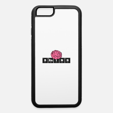Table Chemistry: BRaINS - iPhone 6 Case