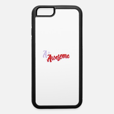 Awesome A for Awesome - iPhone 6 Case