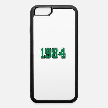 Year Of Birth 1984 | Year of Birth | Birth Year | Birthday - iPhone 6 Case