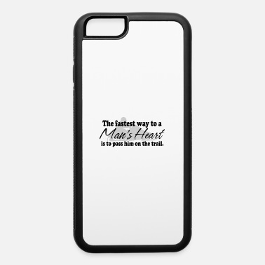 Water Trail Man's Heart - Pass Him on the Trail - iPhone 6 Case