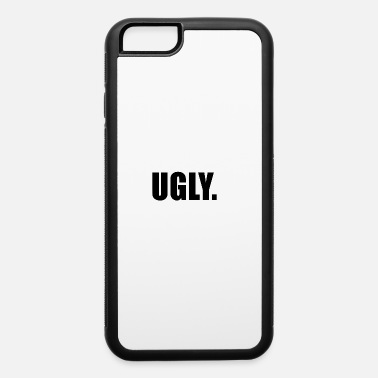Ugly UGLY - iPhone 6 Case