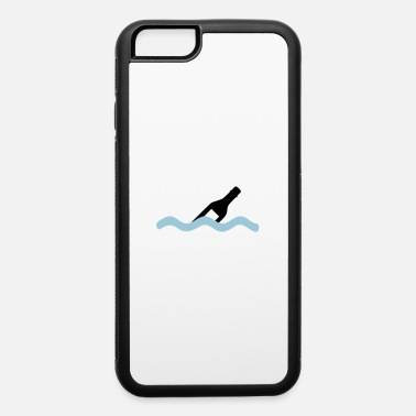 Message In A message in a lottle - iPhone 6 Case