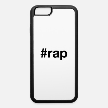 Rap RAP - iPhone 6 Case