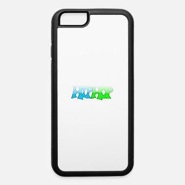 HIP HOP Graffiti Design - iPhone 6 Case