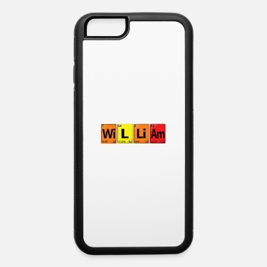 Radioactive WILLIAM - Your Name in Chemical Elements Style. - iPhone 6 Case