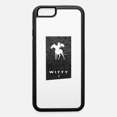 Witty Banner WITTY - iPhone 6 Case