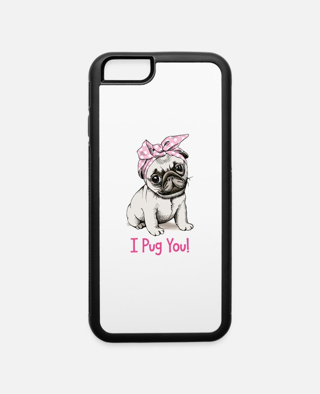 Boss iPhone Cases - I Pug You Funny Dog I Love You - iPhone 6 Case white/black