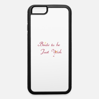 JGA bachelor party bridal bridesmaid - iPhone 6 Case