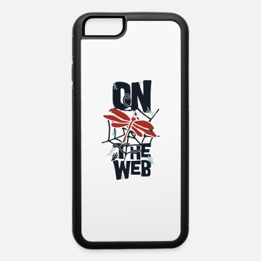 Web on the web - iPhone 6 Case
