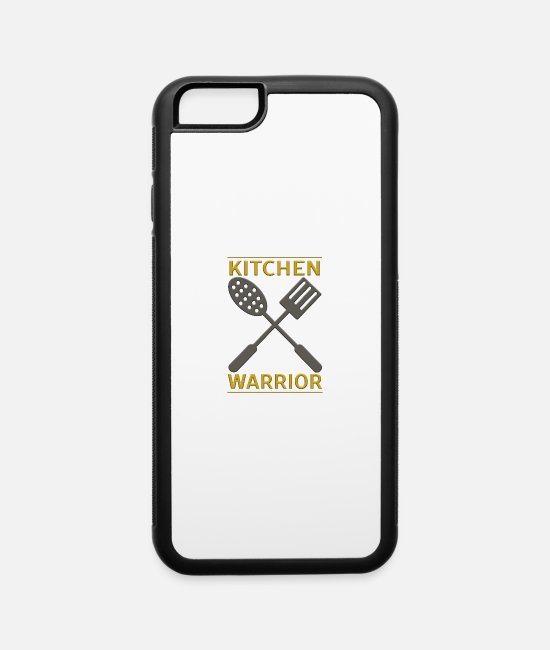 Restaurant iPhone Cases - Kitchen Warrior - iPhone 6 Case white/black