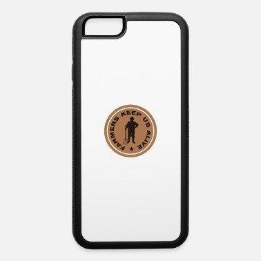 Farm alive - iPhone 6 Case