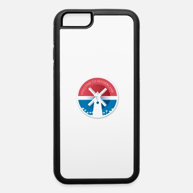 Historical Landmark WELCOME TO NETHERLAND F - iPhone 6 Case