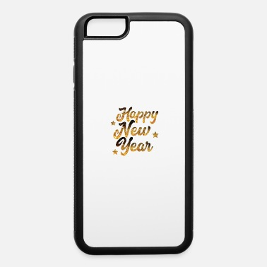 Turn On Happy New Year Party Gift Idee - iPhone 6/6s Rubber Case