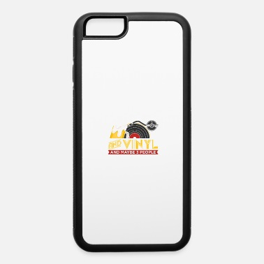 I Like Beer & Vinyl And Maybe Like 3 People - iPhone 6 Case