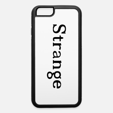Strange Strange - iPhone 6/6s Rubber Case