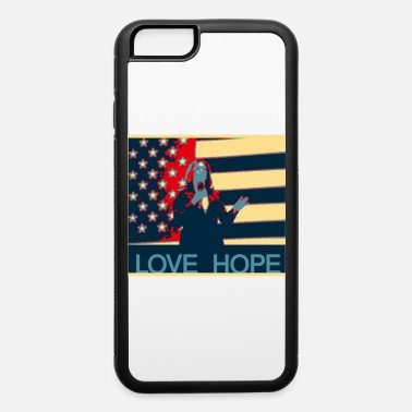 Empower Kamala Harris Love and Hope - iPhone 6 Case