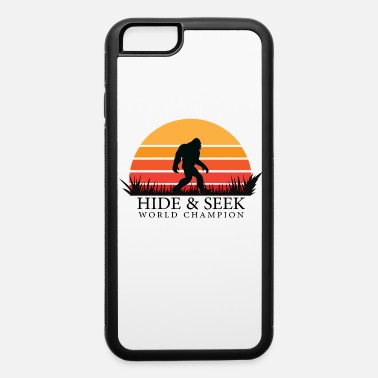 Hide Hide and Seek World Champion - iPhone 6 Case