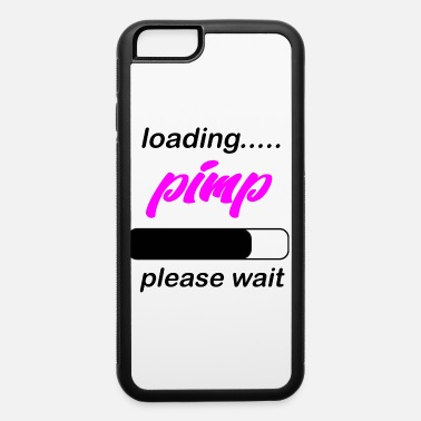 Pimp loading pimp - iPhone 6/6s Rubber Case