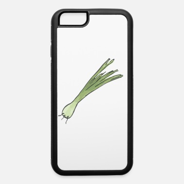 Wimps wimp , leek , funny gift idea , surprise - iPhone 6 Case