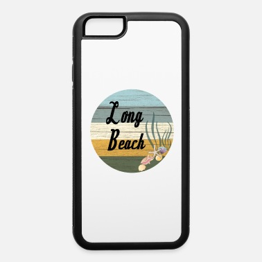 Long Beach Long Beach - iPhone 6 Case