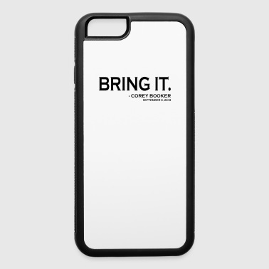 Bring it Corey Booker Democrat Progressive Senator - iPhone 6/6s Rubber Case