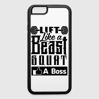 Lift Like Beast Gym Squat - iPhone 6/6s Rubber Case