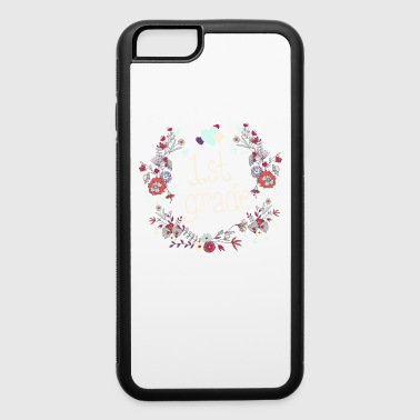 Flowers1st Grade First Grade 1st Grade Teacher Appreciation Gift Cute - iPhone 6/6s Rubber Case