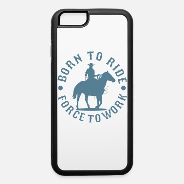 Western Riding Western Riding, Western - iPhone 6 Case