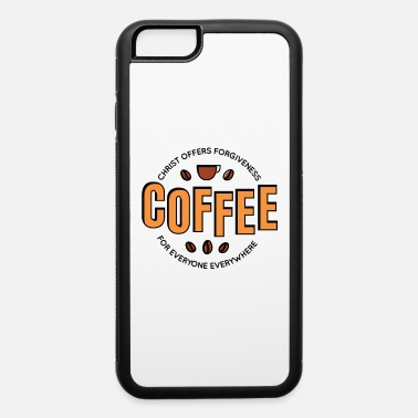Grinder Coffee with caffeine for every Christian - iPhone 6 Case