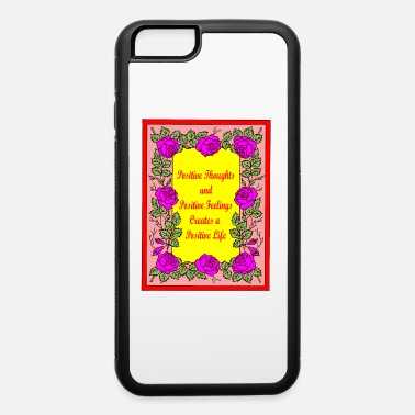 Positive Thoughts Positive Thoughts - iPhone 6 Case