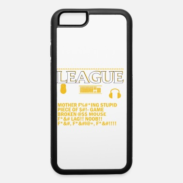 Die I dont always die when playing league of legends - iPhone 6 Case