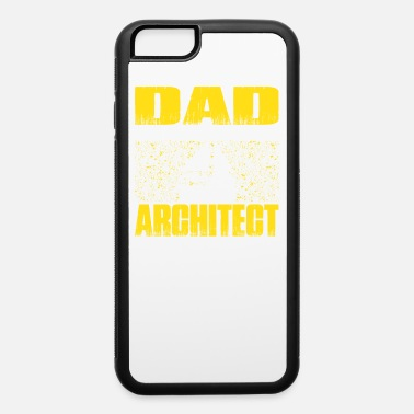 Architect Architect Dad T Shirt Gift For Fathers Day - iPhone 6/6s Rubber Case