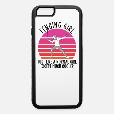 Girls Fencing fencing girl - iPhone 6 Case