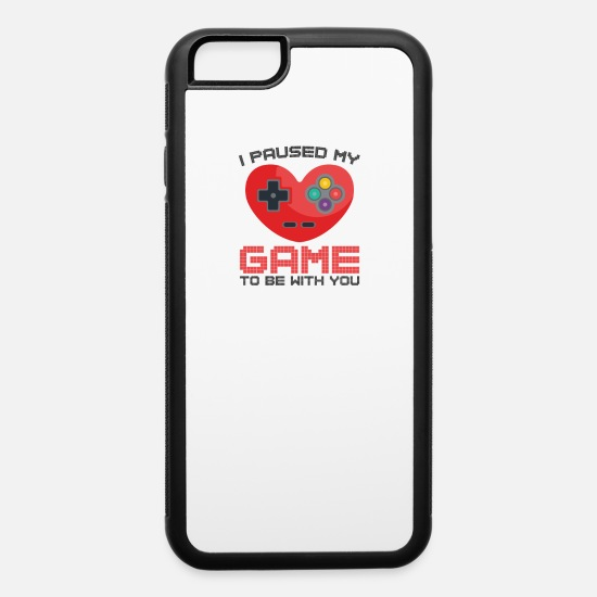 Birthday iPhone Cases - Video Gaming Valentines Day Gift Paused Game - iPhone 6 Case white/black