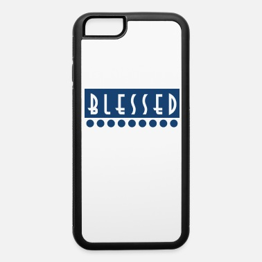 Bless You Awesome & Trendy Tshirt Designs Blessed beyond measure - iPhone 6/6s Rubber Case