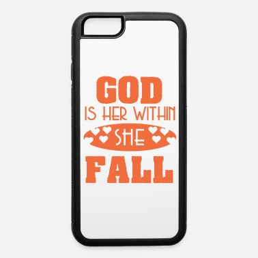 Nerd Awesome & Trendy Tshirt Designs God is within her - iPhone 6/6s Rubber Case