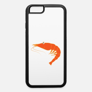 Marine Best gift for person who loves seafoods, shrimp - iPhone 6/6s Rubber Case