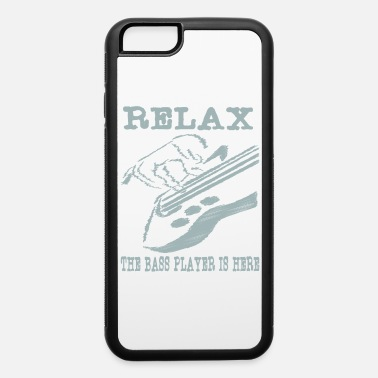 Guitarist Relax the bass player is here tee design for - iPhone 6/6s Rubber Case