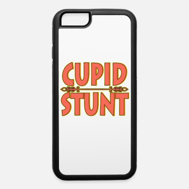 Cherish Do a Cupid Stunt this holiday to your friends and - iPhone 6/6s Rubber Case