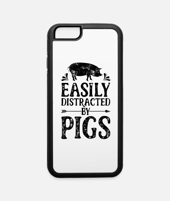 Pigs iPhone Cases - Easily Distracted By Pigs T Shirt Funny Pig - iPhone 6 Case white/black