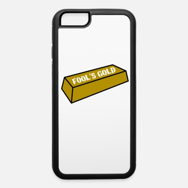 Creative Fool's Gold tee design. Awesome and funny tee - iPhone 6/6s Rubber Case