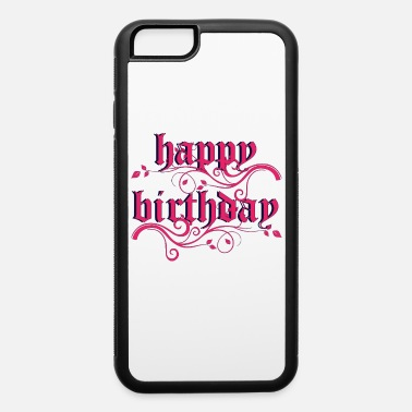 B Day B-Day - iPhone 6 Case