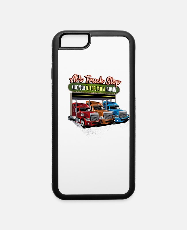 Lady Trucker iPhone Cases - Al's Truck Stop Kick Your Feet Up, Take a Load Off - iPhone 6 Case white/black